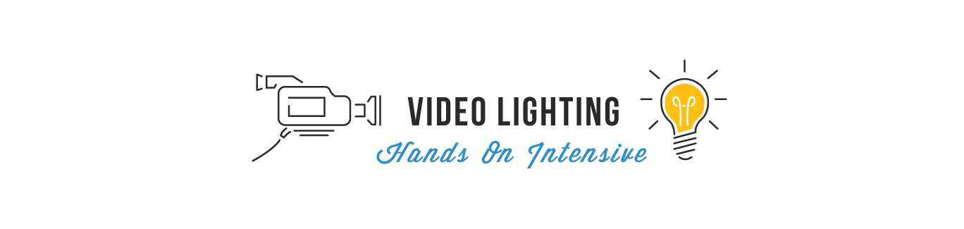 Video Lighting Hands-On Intensive