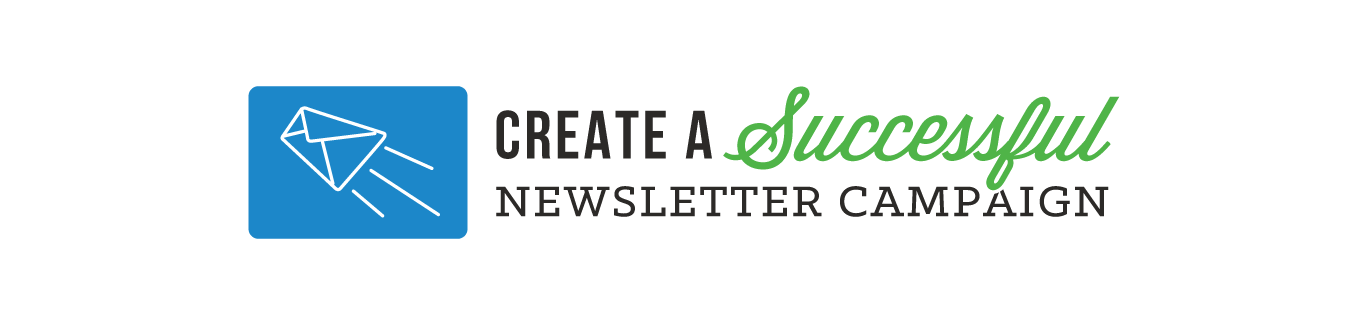Effective Email Newsletters: How to Get and Keep Customers/Clients