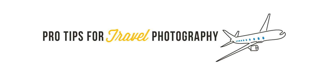 Tips and Tricks for Travel Photography