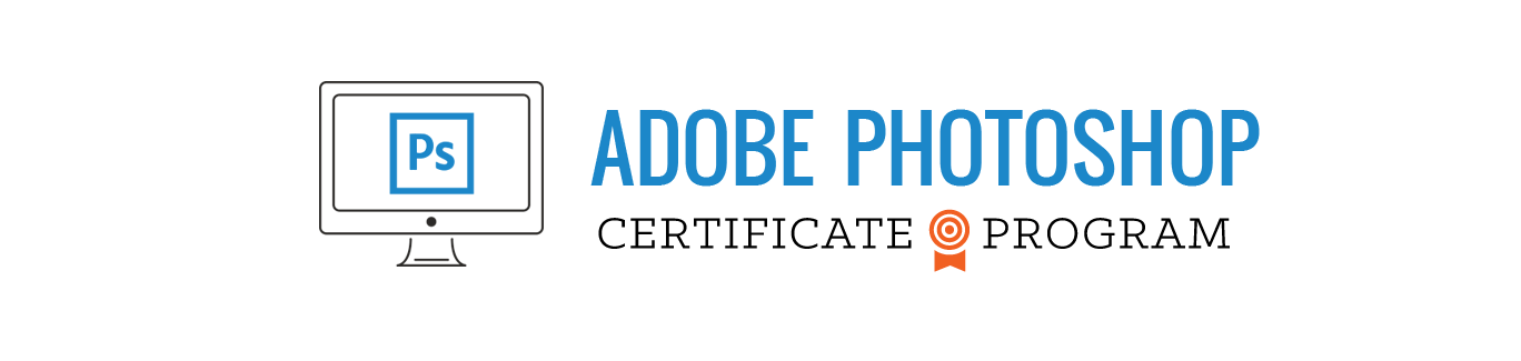 Adobe Photoshop Certificate Program